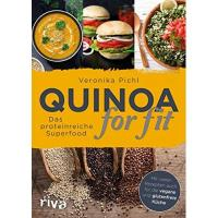 Quinoa for fit: Das proteinreiche Superfood