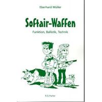 Softair-Waffen: Funktion, Ballistik, Technik