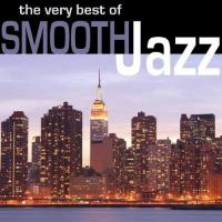 Smooth Jazz The Very Best of Smooth Jazz